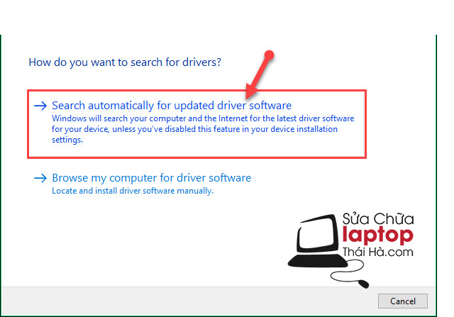 Lựa chọn Search automatically for updated driver software